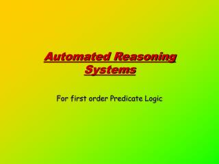 Automated Reasoning Systems
