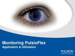 Monitoring PulsioFlex Application & Utilisation