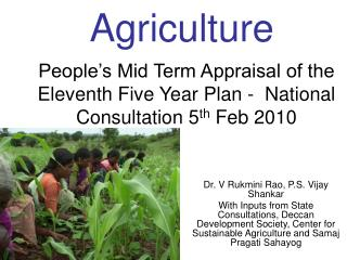 People's Mid Term Appraisal of the Eleventh Five Year Plan -  National Consultation 5 th  Feb 2010
