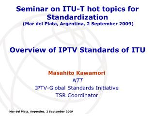 Overview of IPTV Standards of ITU