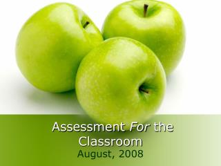 Assessment  For  the Classroom