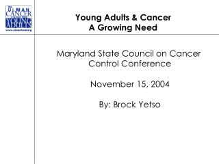 Young Adults & Cancer A Growing Need