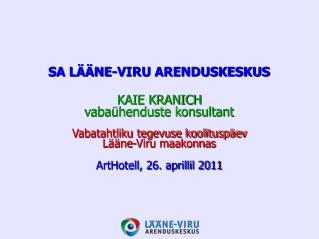 SA LÄÄNE-VIRU ARENDUSKESKUS