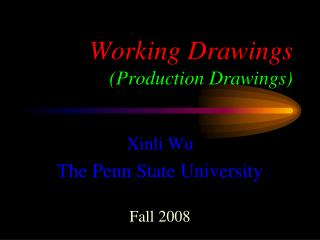Working Drawings (Production Drawings)