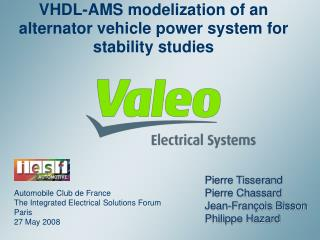VHDL-AMS modelization of an alternator vehicle power system for stability studies