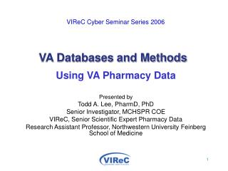 VIReC Cyber Seminar Series 2006 VA Databases and Methods