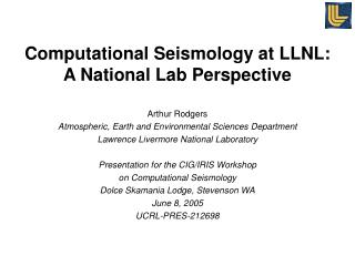 Computational Seismology at LLNL:  A National Lab Perspective