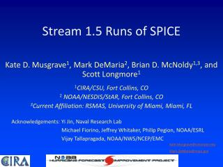 Stream 1.5 Runs of SPICE