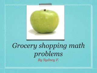 Grocery shopping math problems