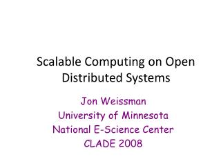 Scalable Computing on Open Distributed Systems