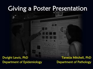 Giving a Poster Presentation