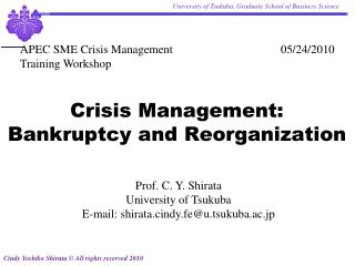 Crisis Management: Bankruptcy and Reorganization