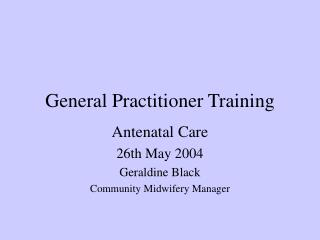 General Practitioner Training