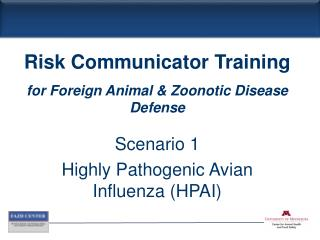 Scenario 1 Highly Pathogenic Avian Influenza (HPAI)