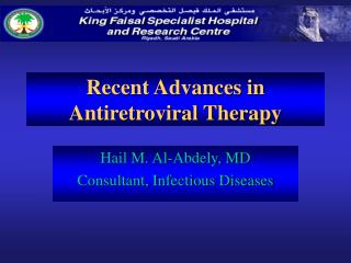 Recent Advances in Antiretroviral Therapy
