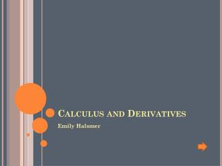 Calculus and Derivatives
