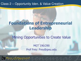 Foundations of Entrepreneurial Leadership