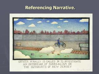 Referencing Narrative.