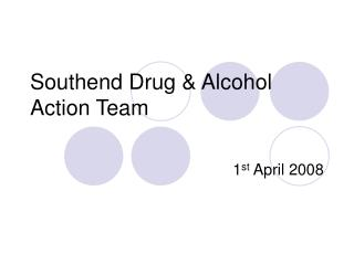 Southend Drug  Alcohol Action Team