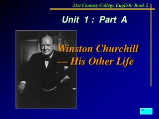 Winston Churchill — His Other Life