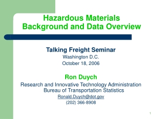 Hazardous Materials Background and Data Overview