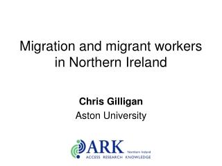 Migration and migrant workers in Northern Ireland