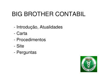 BIG BROTHER CONTABIL