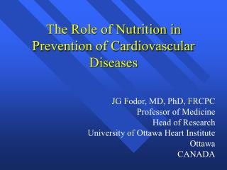 The Role of Nutrition in Prevention of Cardiovascular Diseases