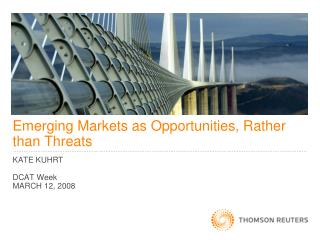 Emerging Markets as Opportunities, Rather than Threats