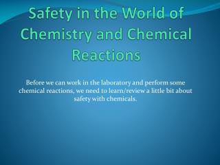 Safety in the World of Chemistry and Chemical Reactions