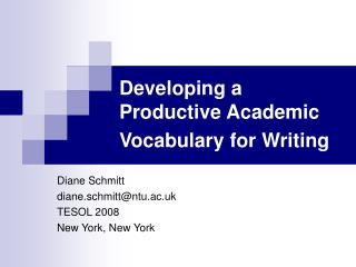 Developing a Productive Academic Vocabulary for Writing