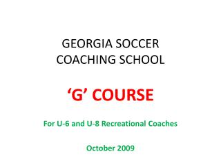 GEORGIA SOCCER COACHING SCHOOL
