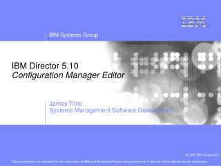 IBM Director 5.10 Configuration Manager Editor