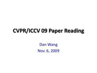 CVPR/ICCV 09 Paper Reading