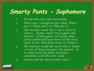 Smarty Pants - Sophomore