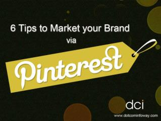 6 Tips to Market your Brand on Pinterest
