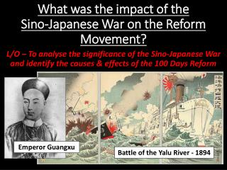 What was the impact of the  Sino-Japanese War on the Reform Movement?