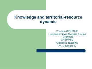 Knowledge and territorial-resource dynamic