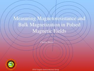 Measuring Magnetoresistance and Bulk Magnetization in Pulsed Magnetic Fields