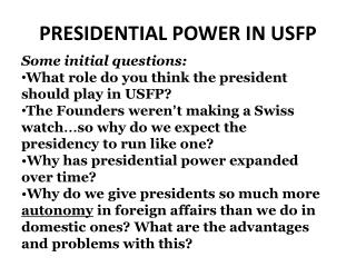 PRESIDENTIAL POWER IN  usfp