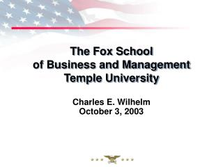The Fox School of Business and Management Temple University