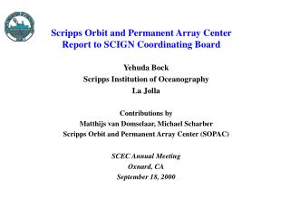 Scripps Orbit and Permanent Array Center  Report to SCIGN Coordinating Board