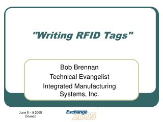 """Writing RFID Tags"""
