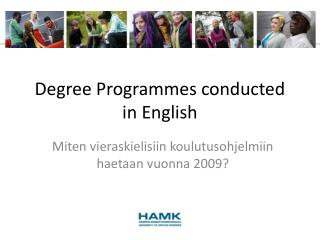 Degree Programmes conducted in English