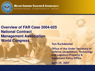 Tom Ruckdaschel Office of the Under Secretary of Defense (Acquisition, Technology and Logistics) Property & Equipmen