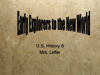 U.S. History 8 Mrs. Lefler