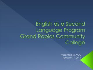 English as a Second Language Program  Grand Rapids Community College