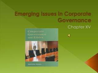 Emerging Issues in Corporate Governance