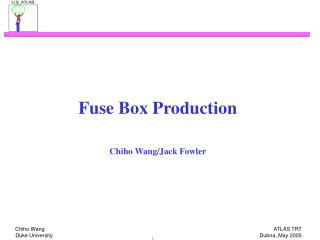 Fuse Box Production Chiho Wang/Jack Fowler