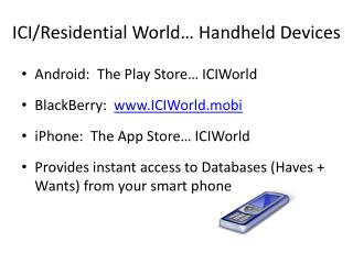 ICI/R esidential  World… Handheld Devices